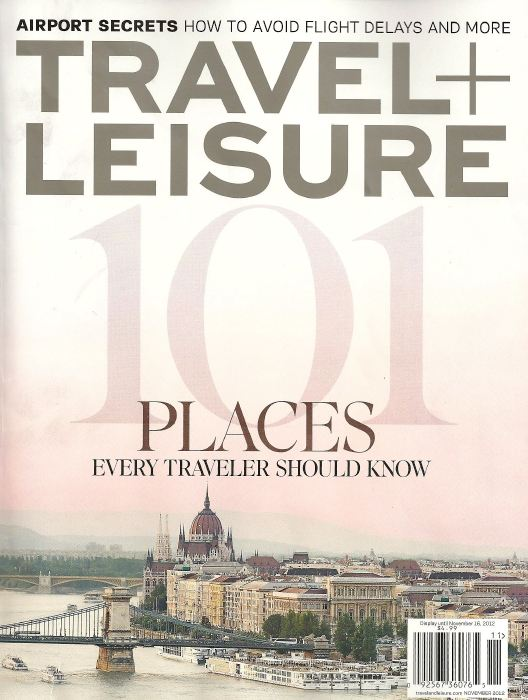 Travel Plus Leisure On Our Radar November 2012 Cover